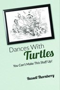Dances With Turtles